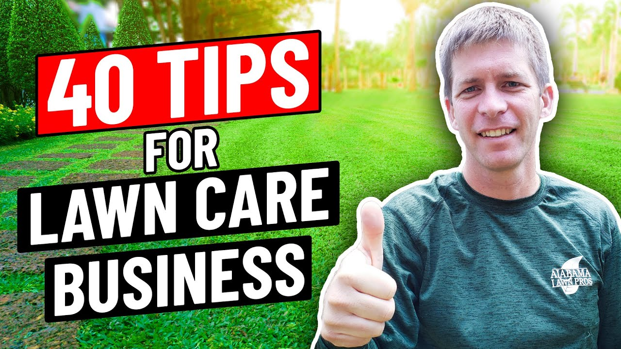 40 Lawn Care Business Tips (Easy to Understand and Apply)