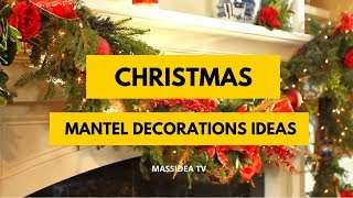 50+ Amazing Christmas Mantel Decorations Ideas for Your House