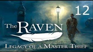 The Raven   Legacy of a Master Thief Прохождение с русским комментарием Часть 12