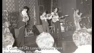 Billy Mize - It's Going to Get Lonely Around Here