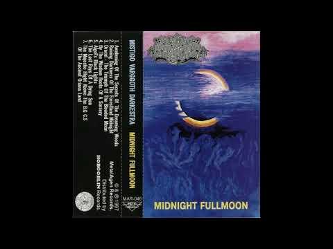 Mistigo Varggoth Darkestra - Midnight Fullmoon (Full Album)