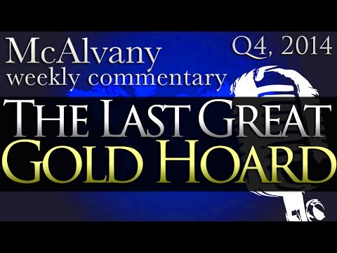 The Last Great Gold Hoard | Numismatist Drew and David McAlvany in Europe | McAlvany Commentary 2014