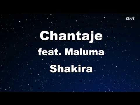 Chantaje Ft. Maluma - Shakira Karaoke 【With Guide Melody】 Instrumental