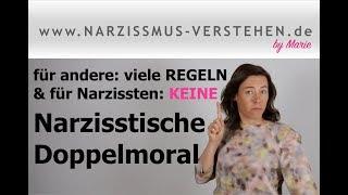 Narzisstische Doppelmoral: moralische Regeln für andere aber nicht für sich selbst & Alltagstipps
