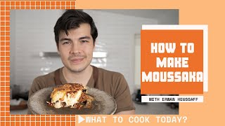 How to Make Moussaka ? | What to Cook Today?