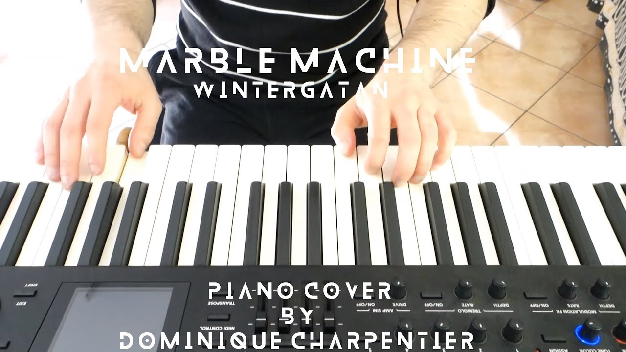 Wintergatan Marble Machine Piano Cover Amp Sheet Music