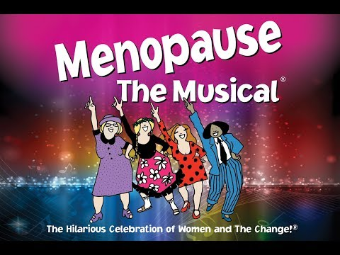 Menopause The Musical - Algonquin Commons Theatre