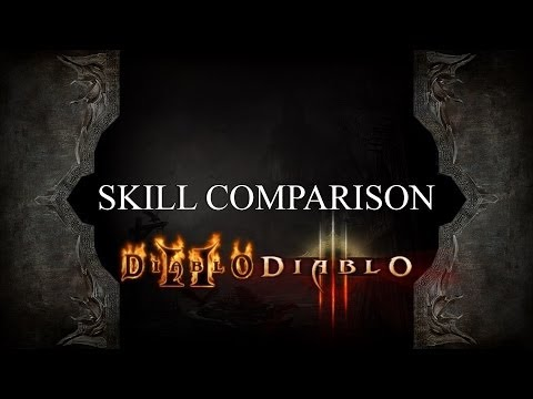 The Ultimate Diablo 2 and 3 Skill Comparison