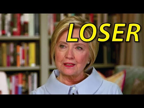 Hillary Clinton Is a LOSER.