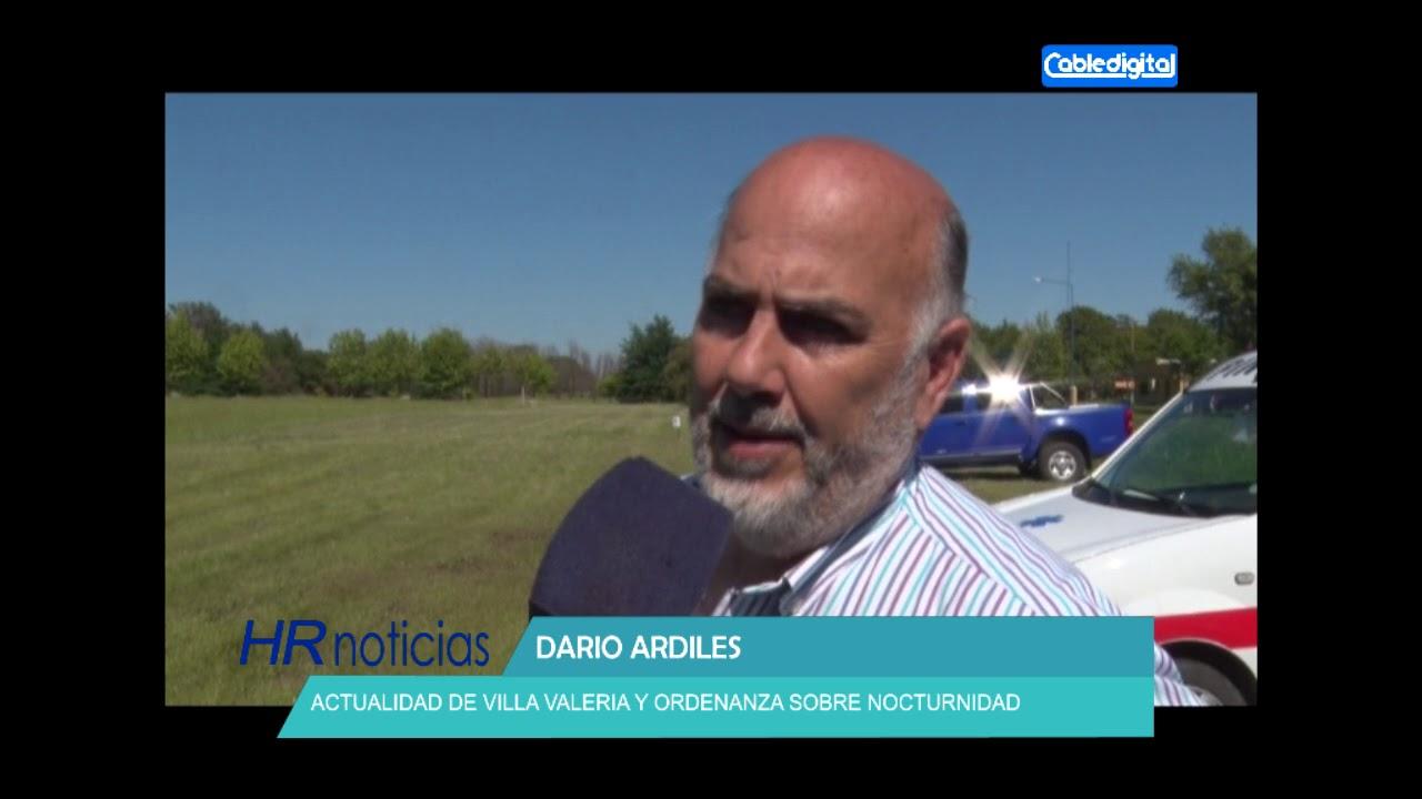 DARIO ARDILES   ACTUALIDAD DE VILLA VALERIA Y ORDENANZA SOBRE NOCTURNIDAD