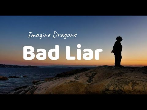 bad-liar---imagine-dragons-(lyrics-video-dan-terjemahan)