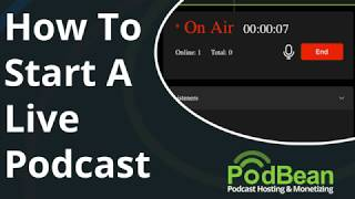 How To Start A Live Podcast