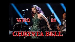 Who Is Chrysta Bell?