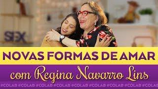 SEXO É TÃO IMPORTANTE ASSIM? | Dora Figueiredo e Regina Navarro Lins
