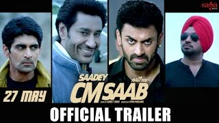 SAADEY CM SAAB Trailer - Harbhajan Mann - Gurpreet Ghuggi - 27 May - Latest Punjabi Movie - SagaHits thumbnail