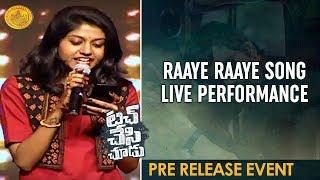 Raaye Raaye Song LIVE Performance | Touch Chesi Chudu Movie Pre Release Event | Ravi Teja | Raashi