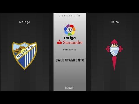 Calentamiento Málaga vs Celta