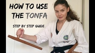 How to use the Tonfa   Step by Step Guide 🥋The Martial Artist's Way