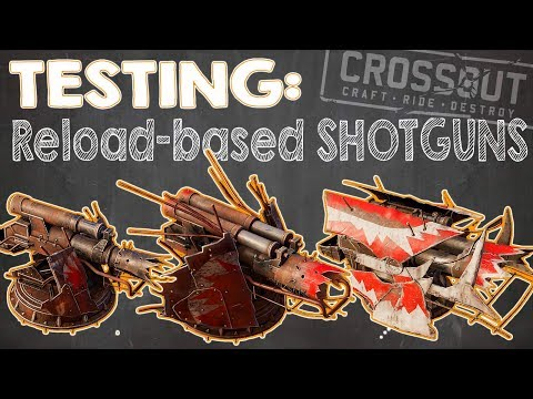 CROSSOUT TEST #6: Reload-based Shotguns [Junkbow, Fafnir And Nidhogg]