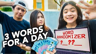 SAYING Only 3 WORDS For A DAY Challenge!! (Kaya Ba?) | Ranz and Niana