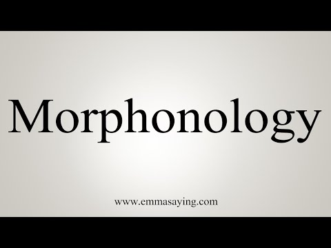 How To Pronounce Morphonology
