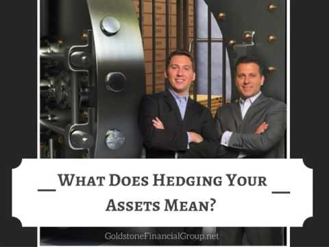 What Does Hedging Your Assets Mean?