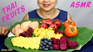 ASMR Thai Fruits |  | Eating Sounds | Light Whispers | Nana Eats