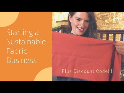 Starting a Sustainable Fabric Business (Plus Discount Code!)