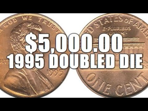 Rare & Valuable 1995 Doubled Die Lincoln Cent Worth Up To $5,000 00!