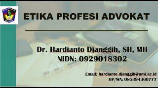 Etika Profesi Advokat II Etika & Tanggungjawab Profesi Hukum II FH-UMI