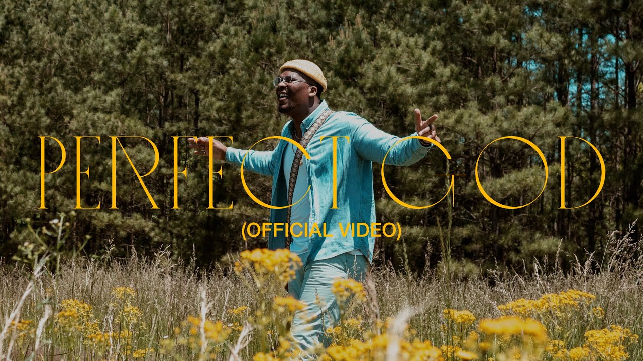 KJ Scriven - Perfect God (Official Music Video)