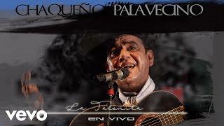 Chaqueño Palavecino - La Taleñita
