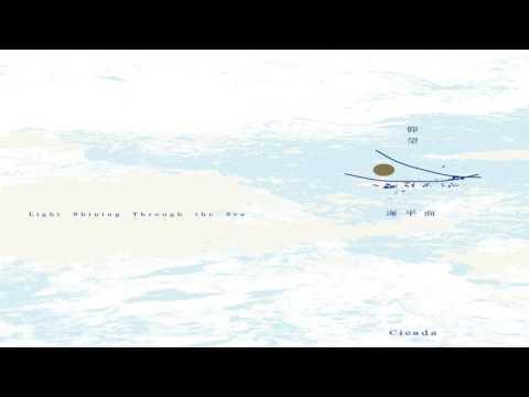 Cicada - 仰望海平面/Light Shining Through the Sea (Full Album)