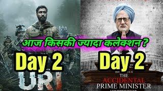 Uri 2nd Day Vs The Accidental Prime Minister 2nd Day Box Office Collection | Who Wins At Box Office?