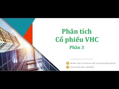 Hướng dẫn Phân tích Cổ phiếu VHC - Vĩnh Hoàn - Phần 3
