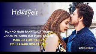 Gambar cover Arijit Singh | Hawayein - Jab Harry Met Sejal Full  Song