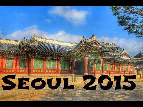 Seoul 2015 | Travel Video