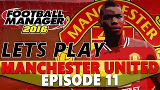 Manchester United | Episode 11 | FANTASTIC FOUR | Football Manager 2016