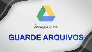 Como fazer backup de arquivos no Google - Rápido, Simples e Prático