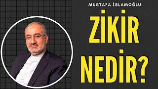 Zikir nedir? (Mükemmel Anlatım) - Mustafa İslamoğlu