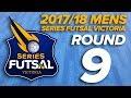 SFV - Mens League 2017/18 - Round 9