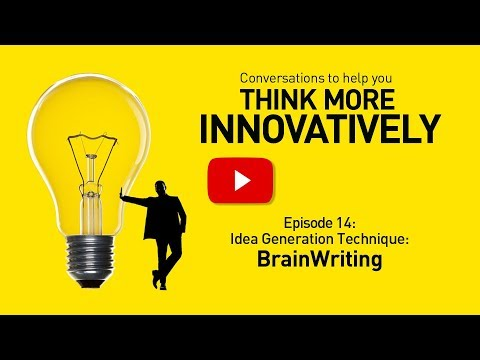 BrainWriting Problem Solving Technique - SmartStorming Think More Innovatively Video 14