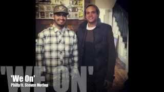 'We On' Philly feat. Steven Motlop lyric video.