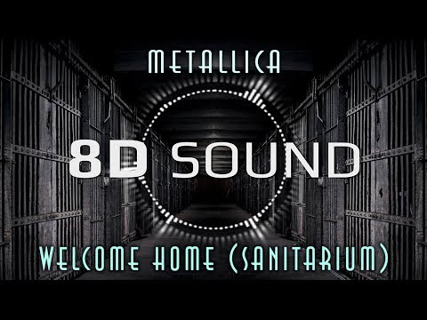 Metallica - Welcome Home (Sanitarium) 8D mp3