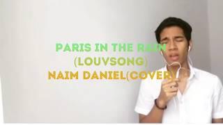 Download Lagu Naim Daniel(cover) - Paris in the rain Mp3