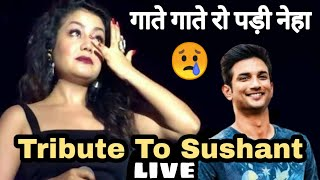 Neha Kakkar Musical Tribute To Sushant Singh Rajput   Chale Aana    Tere Jane Ka Gum
