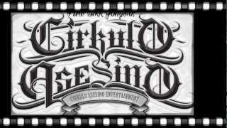 Cirkulo Asesino/KDC - Sikk Gangstaz (new 2012)