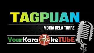 TAGPUAN Moira Dela Torre (KARAOKE VERSION)✔