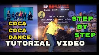 Coca Coca Tutorial Dance Video | Dzone | Easy Step By Step Dance Choreography