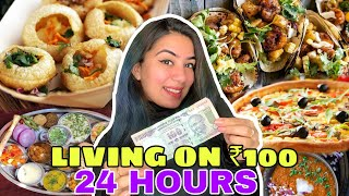 LIVING on *Rs 100* for 24 Hour…